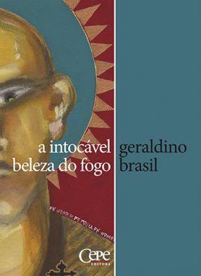 A INTOCÁVEL BELEZA DO FOGO