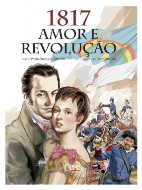 1817, AMOR E REVOLUÇÃO