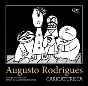 Coletânea Augusto Rodrigues - Volume Caricaturista